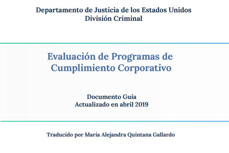 Versión En Español Del Evaluation Of Corporate Compliance Programs (Documento Guía)